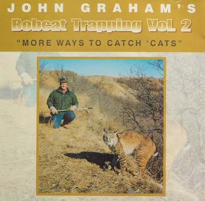 John Graham's Bobcat Trapping Vol 2 DVD #JGVOL2